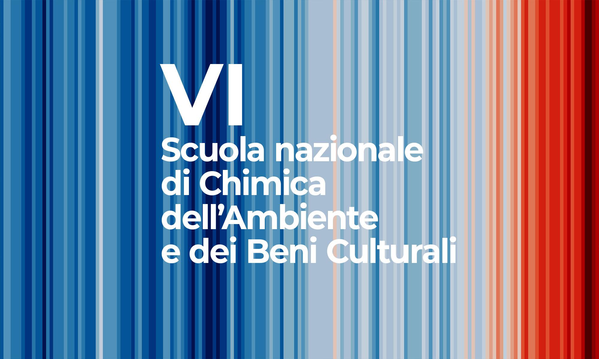 VI Scuola nazionale di Chimica dell'Ambiente e dei Beni Culturali
